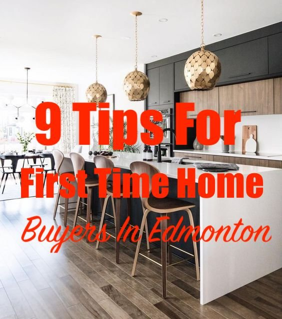 9 Tips For First Time Home Buyers In Edmonton